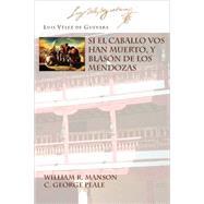 Si El Caballo Vos Han Muerto...,Guevara, Luis Velez de;...,9781588711267