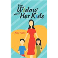 The Widow and Her Kids by Aviles, Nora, 9781973661269