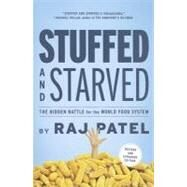Stuffed and Starved,Patel, Raj,9781612191270