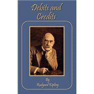 Debits and Credits,Kipling, Rudyard,9781589631274