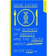Gene Eating by Yeo, Giles, Ph.D., 9781643131276