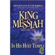 King Messiah in His Holy...,McTernan, John,9781575581279