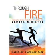 Through Fire by Marie of Through Fire, 9781973631279
