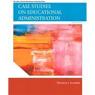 Case Studies on Educational...,Kowalski, Theodore J.,9780137071302