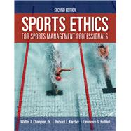 Sports Ethics for Sports...,Champion Jr., Walter T.;...,9781284171303