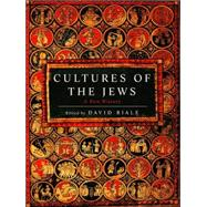 Cultures of the Jews,BIALE, DAVID,9780805241310