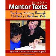 Mentor Texts by Dorfman, Lynne R.; Cappelli, Rose; Hoyt, Linda, 9781625311313