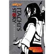 Naruto: Itachi's Story, Vol....,Kishimoto, Masashi; Yano,...,9781421591315