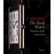 Cartier: The Tank Watch...,Cologni, Franco; Sauvage, Eric,9782080201317