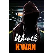 Wrath by K'WAN, 9781601621320