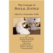 The Concept of Social Justice by Wolfe, Christopher, 9781587311321