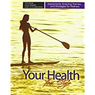 Your Health Your Style by Seiger, Lon H.; Webster, Liana; Fernandez, Mary Alice, 9781465291325