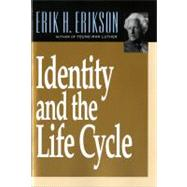 Identity and the Life Cycle,Erikson, Erik H.,9780393311327