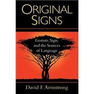 Original Signs,Armstrong, David F.,9781563681332
