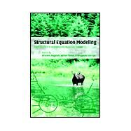 Structural Equation Modeling: Applications in Ecological and Evolutionary Biology by Edited by Bruce H. Pugesek , Adrian Tomer , Alexander von Eye, 9780521781336