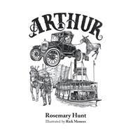 Arthur by Hunt, Rosemary; Menees, Rick, 9781796071337