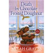 Death by Chocolate Frosted Doughnut by Graves, Sarah, 9781496711342