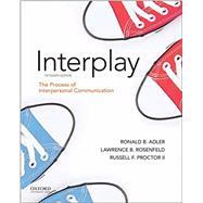 Adler: Interplay The Process...,Adler, Ronald B.; Rosenfeld,...,9780197501344