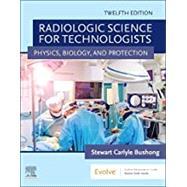 Radiologic Science for...,Bushong, Stewart C.,9780323661348