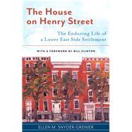 The House on Henry Street by Snyder-grenier, Ellen, 9781479801350