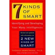 Seven Kinds of Smart :...,Armstrong, Thomas,9780452281370
