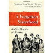 A Forgotten Sisterhood,McCluskey, Audrey Thomas,9781442211384