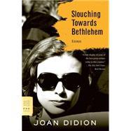 Slouching Towards Bethlehem...,Didion, Joan,9780374531386
