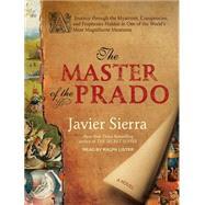 The Master of the Prado by Sierra, Javier; Lister, Ralph, 9781515951391