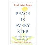 Peace Is Every Step The Path...,HANH, THICH NHAT,9780553351392