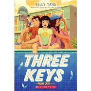 Three Keys (A Front Desk Novel) by Yang, Kelly, 9781338591392