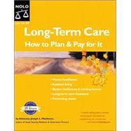 Long-Term Care : How to Plan...,Matthews, Joseph L.,9781413301397