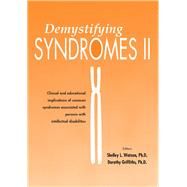 Demystifying Syndromes II...,Griffiths, Dorothy; Watson,...,9781572561403