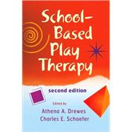 School-Based Play Therapy by Drewes, Athena A.; Schaefer, Charles E., 9780470371404