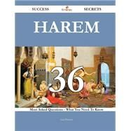 Harem: 36 Most Asked Questions on Harem - What You Need to Know by Preston, Lisa, 9781488881404