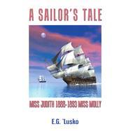 A Sailor's Tale by Lusko, E. G., 9781796031416