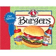 Our Favorite Burgers by Gooseberry Patch, 9781620931417