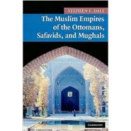 The Muslim Empires of the...,Stephen F. Dale,9780521691420