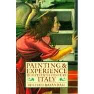 Painting and Experience in...,Baxandall, Michael,9780192821447