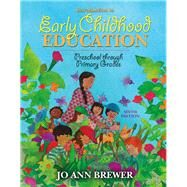 Introduction to Early...,Brewer, Jo Ann,9780205491452