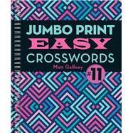 Jumbo Print Easy Crosswords by Gaffney, Matt, 9781454931454