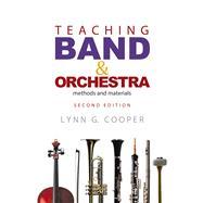 Teaching Band & Orchestra by Cooper, Lynn G., 9781622771455