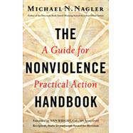 The Nonviolence Handbook by NAGLER, MICHAEL N, 9781626561458