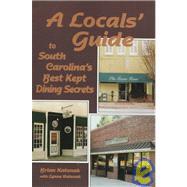 A Locals' Guide to South...,Katonak, Brian; Katonak, Lynne,9780878441464