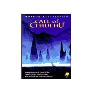 Call of Cthulhu RPG : Horror Roleplaying by Petersen, Sandy; Willis, Lynn, 9781568821481