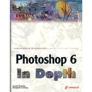 Photoshop 6 in Depth,Xenakis, David,9781932111484