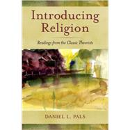 Introducing Religion Readings...,Pals, Daniel L.,9780195181494