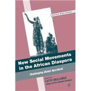 New Social Movements in the...,Mullings, Leith,9780230621497