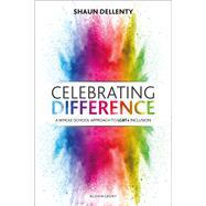 Celebrating Difference by Dellenty, Shaun, 9781472961501