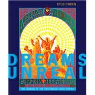 Dreams Unreal by O'brien, Titus; Montgomery, Scott B.; Connors, Andrew, 9780826361509