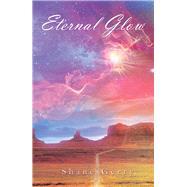 Eternal Glow by Gerry, Shane, 9781796011517